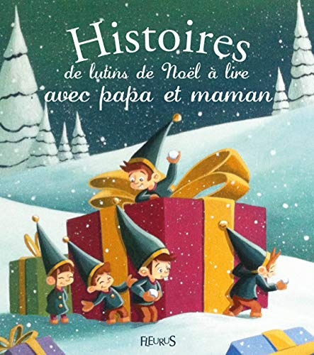 9782215130017: Histoires de lutins de No�l � lire avec papa et maman