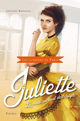 9782215130291: Juliette : La mode au bout des doigts (Les lumières de Paris)