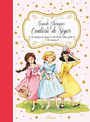 9782215132073: Grands classiques de la Comtesse de Ségur : Les malheurs de Sophie ; Les petites filles modèles ; Les vacances