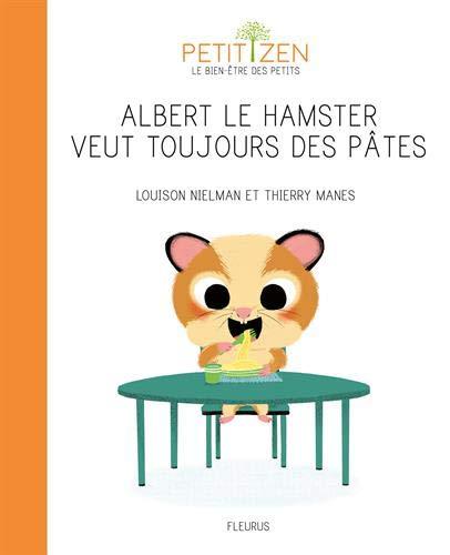 9782215135760: Albert le hamster veut toujours des pâtes