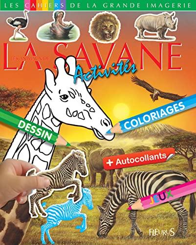 9782215141969: Les animaux de la savane : Activités