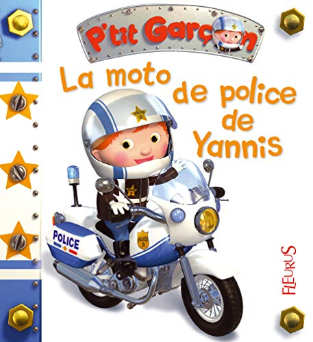 9782215144069: La moto de police de yannis (P'tit garçon)