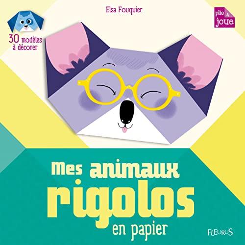 9782215147527: Mes animaux rigolos en papier (Plie et joue)