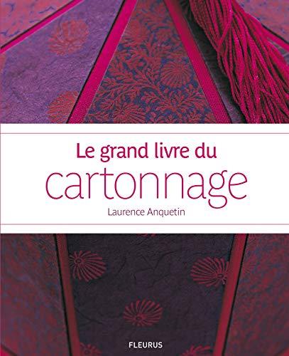 9782215147633: Le grand livre du cartonnage