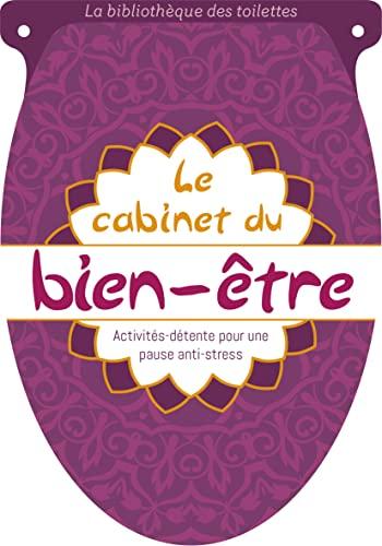 9782215150350: Le cabinet du bien-être : Activités-détente pour une pause anti-stress