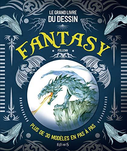 9782215156000 Le Grand Livre Du Dessin Fantasy Abebooks