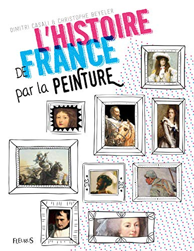 9782215156130: L'Histoire de France par la peinture