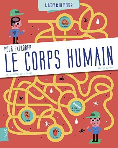 9782215156253: Le corps humain : Un documentaire-jeu pour explorer