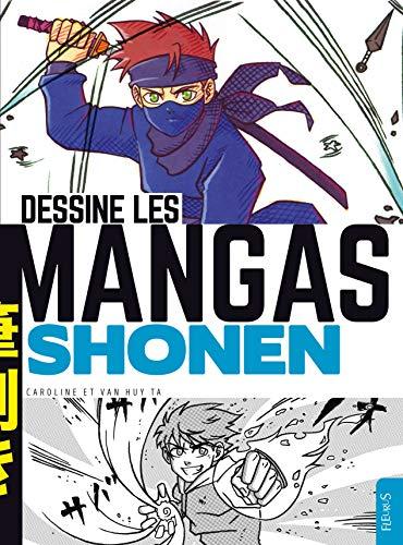 9782215157656: Dessine les Mangas Shonen