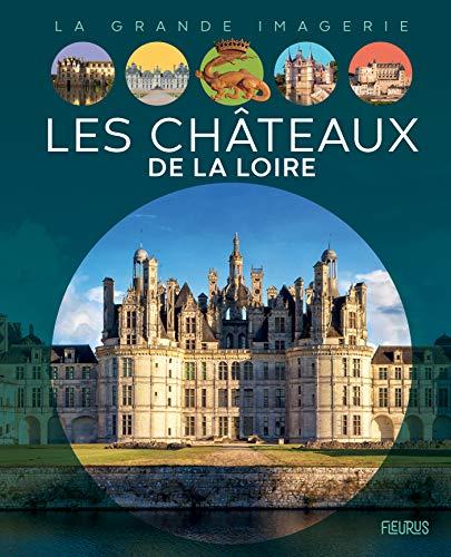 9782215159179: Les Châteaux de la Loire