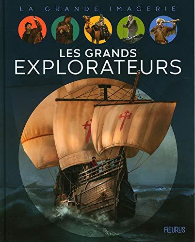 9782215164289: Les grands explorateurs