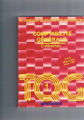 Techniques quantitatives de gestion. Comptabilité générale.: C. Pérochon