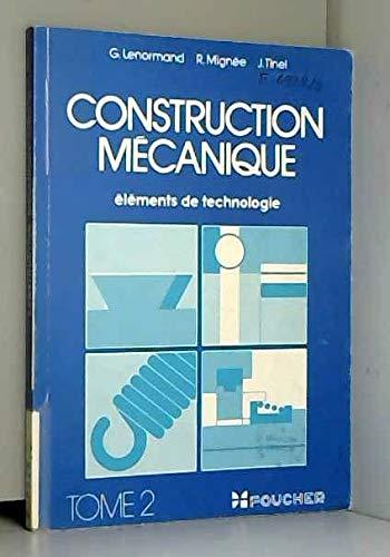 9782216002900: Construction mécanique : elements de technologie. tome II. la fonction liaison (suite), autres fonct