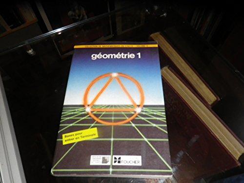 9782216004461: Collection de mathematiques du cned, centre national d'enseignement a distance, volume 3, géométrie 1