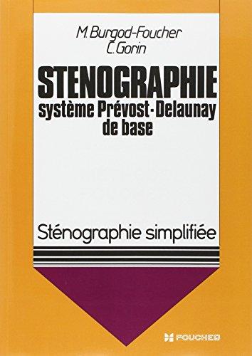 9782216007462: Sténographie simplifiée, système Prévost-Delaunay de base (tous niveaux)