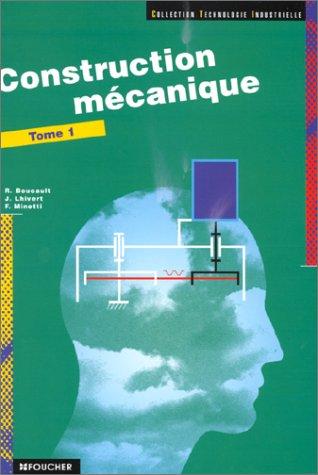 9782216015696: Construction m�canique, tome 1