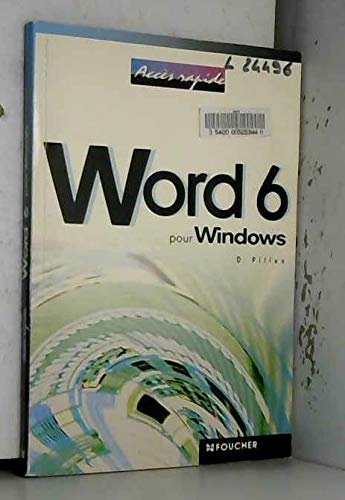 9782216030347: Word 6 pour Windows (Accès rapide)