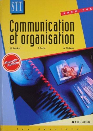9782216031924: COMMUNICATION ET ORGANISATION 1ERE STT