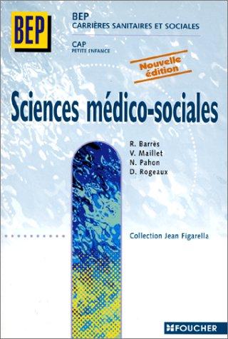 9782216032686: Sciences médico-sociales : BEP CSS, CAP petite enfance, 1ère et 2e années