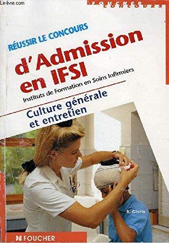9782216035618: Réussir le concours d'admission en IFSI : Culture générale et entretien