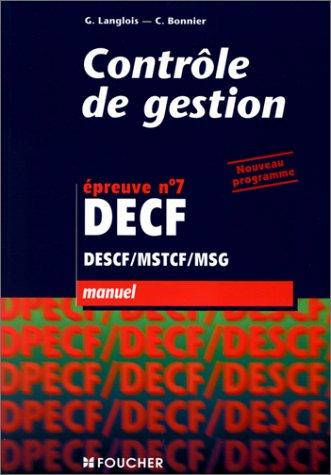 CONTROLE DE GESTION EPREUVE N.7 DECF DESCF MSTC MSG: LANGLOIS, G ; BONNIER, C