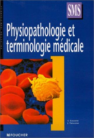 9782216039920: Physiopathologie et terminologie médicale, Terminale SMS (Ouvrage)