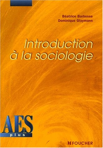 9782216084487: Introduction à la sociologie, DEUG AES
