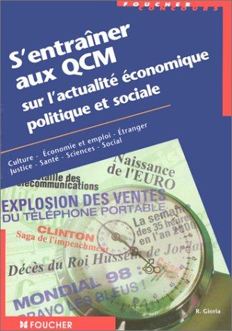 9782216084975: S'entraîner aux QCM sur l'actualité économique, politique et sociale