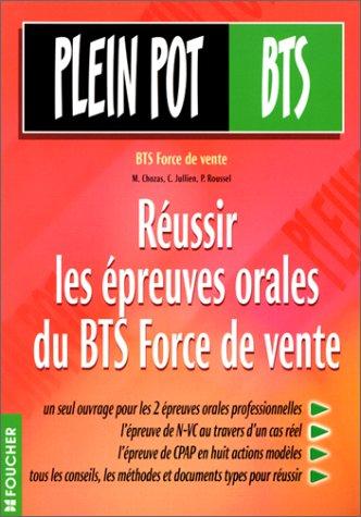 9782216086436: Réussir les épreuves orales du BTS Force de vente