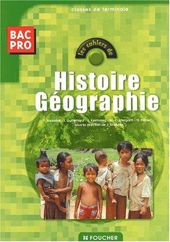 9782216091485: Histoire geographie, bac pro, classes de terminale