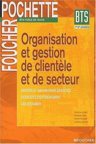 9782216093588: Foucher Pochette : Organisation et gestion de clientèle et de secteur, BTS
