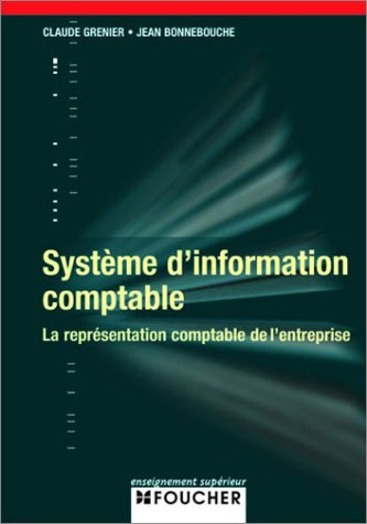 9782216093854: SYSTEME D INFORMATION COMPTABLE (Ancienne �dition)