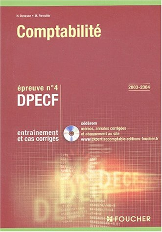 9782216094240: Foucher Expertise comptable : Comptabilité. Épreuve n° 4 DPECF, DPECF (Entraînement et cas corrigés)