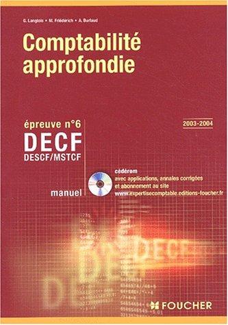 9782216094318: Comptabilité approfondie : DECF - MSTCF - Epreuve n° 6 : Manuel (avec CD-Rom)