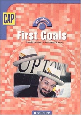 9782216095063: First Goals CAP (French Edition)