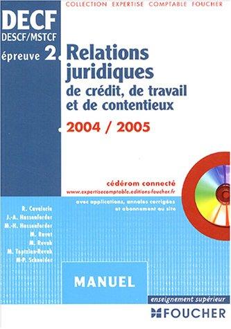 9782216095773: Foucher Expertise comptable : Relations juridiques de crédit, de travail et de contentieux, épreuve n° 2 DECF, DESCF/MSTCF (Manuel)