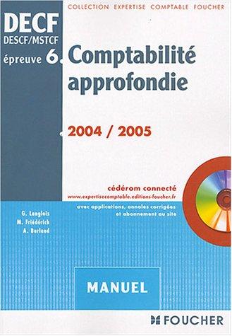 9782216095810: Foucher Expertise comptable : DECF, épreuve numéro 6 : Comptabilité approfondie (Manuel)