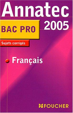 9782216096985: Annatec Foucher : Français, Bac Pro