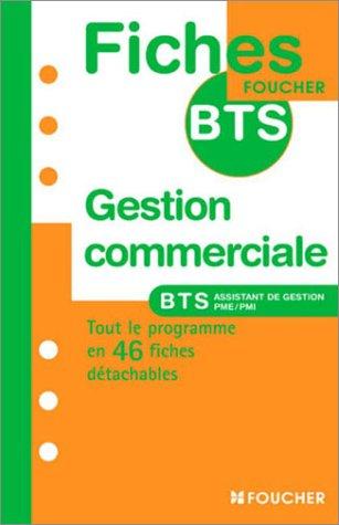 9782216098477: Gestion commerciale : BTS Assistant de gestion PME/PMI