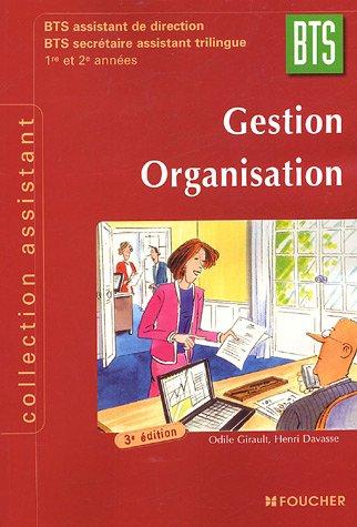 9782216098903: Gestion Organisation BTS 1e et 2e années : BTS assistant de direction BTS secrétaire assistant trilingue