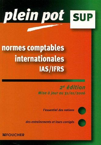 9782216102136: Normes comptables internationales IAS/IFRS : Enseignement supérieur, BTS, DUT tertiaires