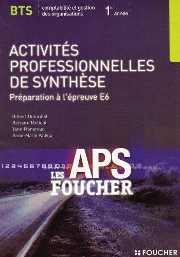 9782216102839: Activit�s professionnelles de synth�se BTS CGO : Pr�paration � l'�preuve E6 (Ancienne Edition)