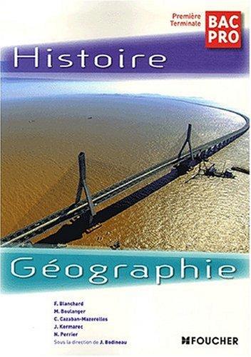 9782216103300: Histoire G�ographie 1e Tle Bac Pro