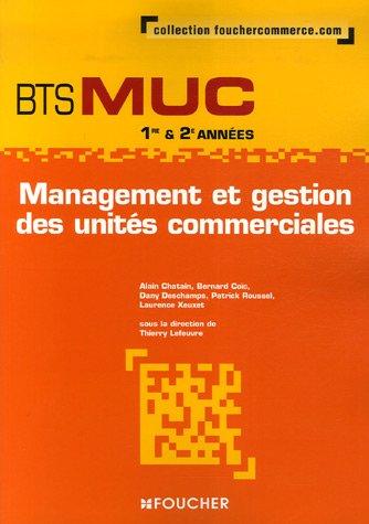 9782216103966: Management et gestion BTS MUC 1e & 2e années