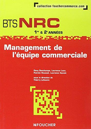9782216104055: Management de l'équipe commerciale BTS NRC 1e et 2e années