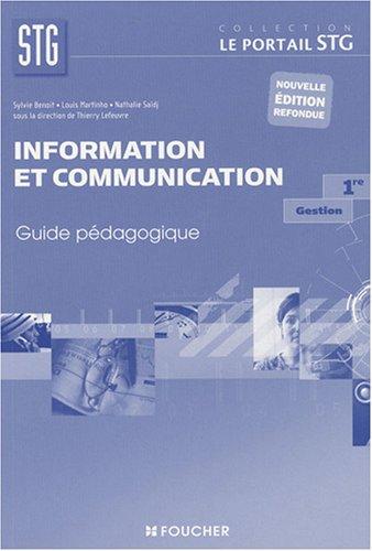 9782216104154: Information et communication, Gestion, 1ère STG : Guide pédagogique