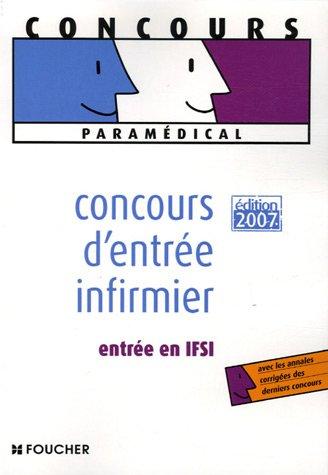 9782216104512: Concours d'entrée infirmier : Entrée en IFSI