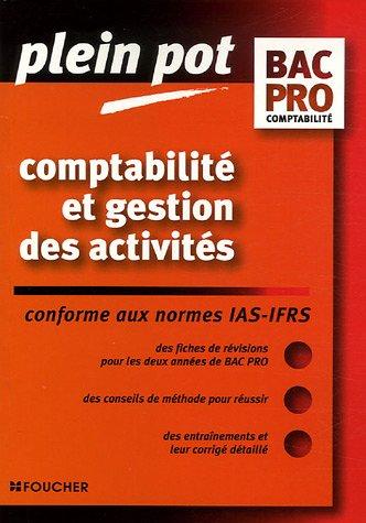 9782216104772: Comptabilité et gestion des activités : Bac pro comptabilité (Ancienne Edition)