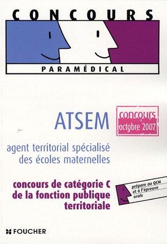 9782216104796: ATSEM : Agent territorial spécialisé des écoles maternelles (Concours paramédical)