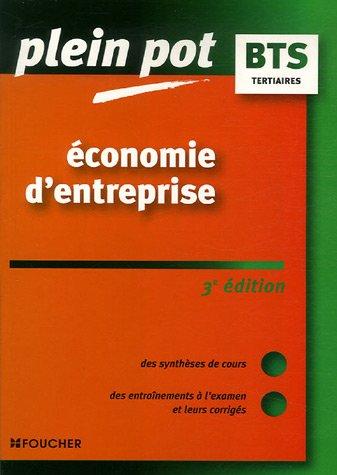 9782216105199: PLEIN POT BTS ECONOMIE D ENTREPRISE 3E EDITION (Ancienne Edition)